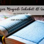 Belajar Menjadi Sahabat Al Quran di bulan Ramadhan