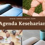 Mengatur Agenda Keseharian HS Kami